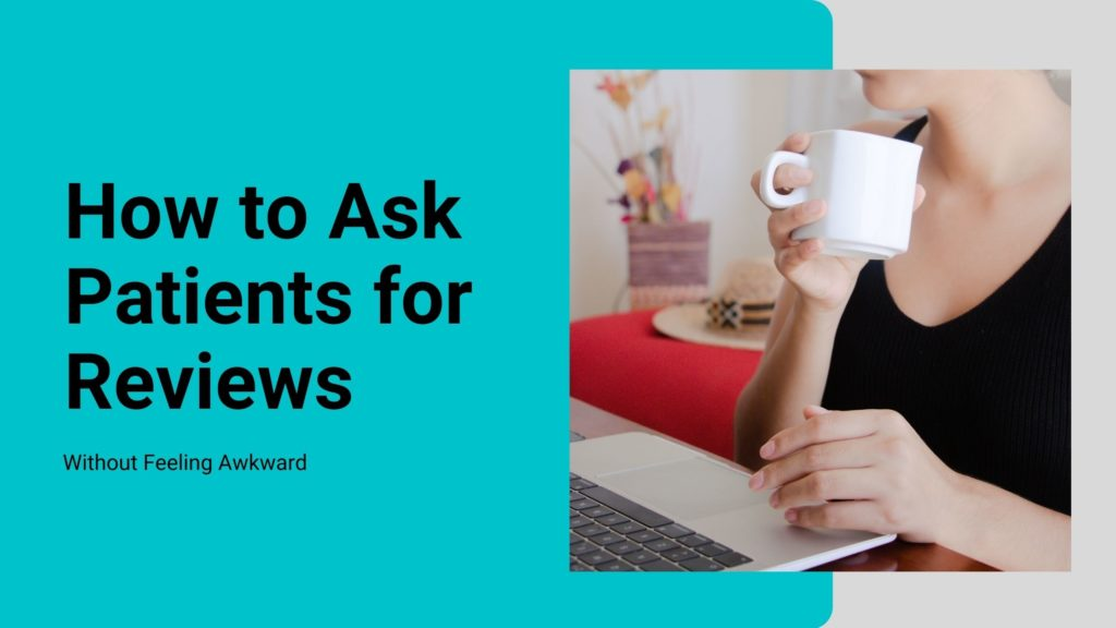 How to ask patients for reviews